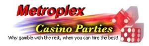 Metroplex Casino Parties