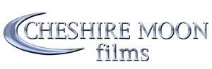 Cheshire Moon Films