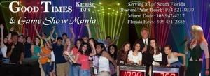 Good Times Karaoke/DJ's & Game Show Mani...