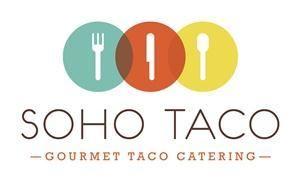Soho Taco | Gourmet Taco Catering