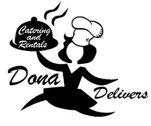 Dona Delivers Catering and Rentals