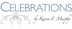 Celebrations by Karen F Murphy