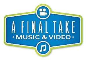 A Final Take Music and Video