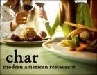 Char, a modern American Restaurant