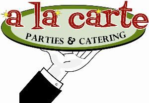A La Carte Parties And Catering