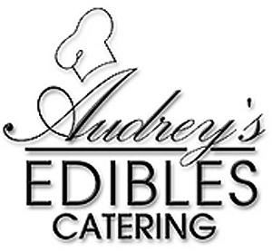 Audrey's Edibles Catering