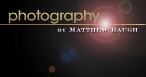 Photography By Matthew Baugh