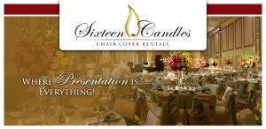 Sixteen Candles Chair Cover Rentals