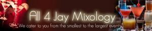 All 4 Jay Mixology Services