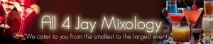 All 4 Jay Mixology Services