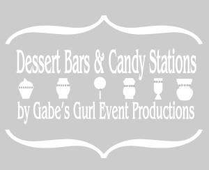 Dessert Bars & Candy Stations by Gabe's Gurl Event Productions