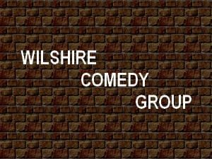 WILSHIRE COMEDY GROUP