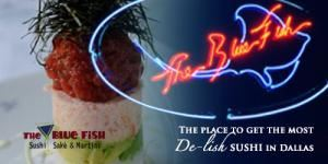 The Blue Fish - Las Colinas