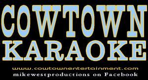 Cowtown Karaoke With Mike West