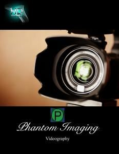 Phantom Imaging Videography