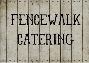 Fencewalk Catering and Events