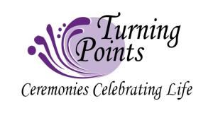Turning Points: Ceremonies Celebrating Life - Portage la Prairie