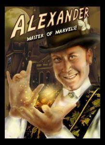 Alexander, Master of Marvels!