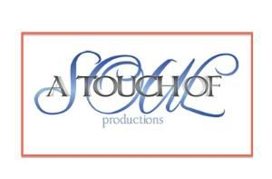A Touch of Soul Productions