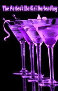 The Perfect Martini Bartending