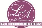 LA Millennium Video Productions