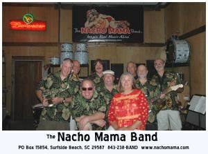 The Nacho Mama Band... Keepin' Real Music Alive