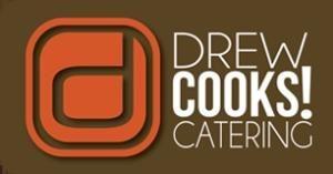 Drew Cooks! Catering