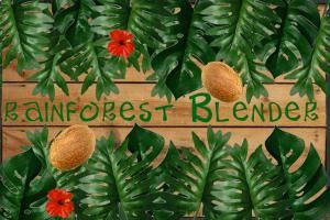 Rainforest Blender