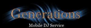 Generations Mobile DJ Service