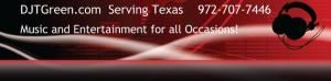 DJTGreen com Music for all Occasions - Ennis - Mexia